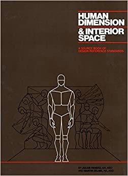 Human Dimension and Interior Space: A Source Book of ...