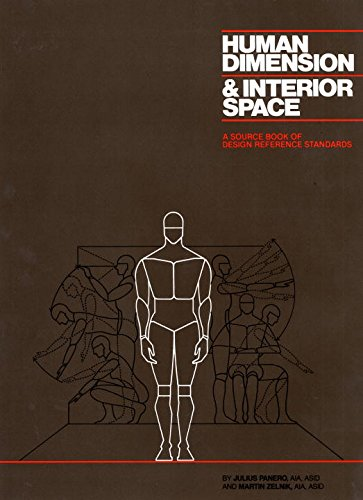 Human Dimension and Interior Space : A Source Book of Design