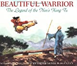 The Beautiful Warrior: The Legend of the Nuns Kung Fu