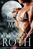 img - for Tactical Magik (Immortal Ops Book 5) book / textbook / text book