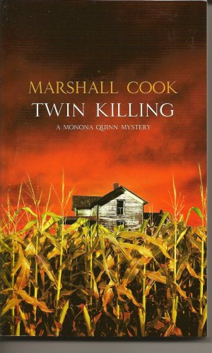 Twing Killing (A Monona Quinn Mystery), MARSHALL COOK