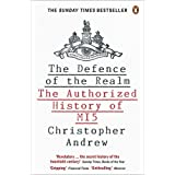 The Defence of the Realm: The Authorized History of MI5by Christopher Andrew
