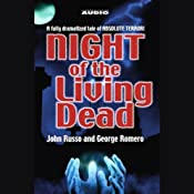 Night of the Living Dead (Dramatized) | [John Russo, George Romero]