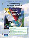 img - for Physical Science: Concepts in Action (Annotated Teacher's Edition, Guided Reading and Study Workbook with Math Support) book / textbook / text book