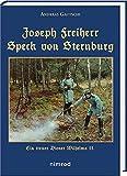 Joseph Freiherr Speck von Sternburg: Ein treuer Diener Wilhelms II.