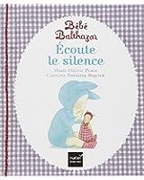 Ecoute le silence - Pédagogie Montessori