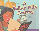 img - for A Dollar Bill's Journey (Follow It!) book / textbook / text book