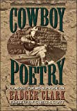 img - for Cowboy Poetry Classic Poems & Prose by Badger Clark book / textbook / text book