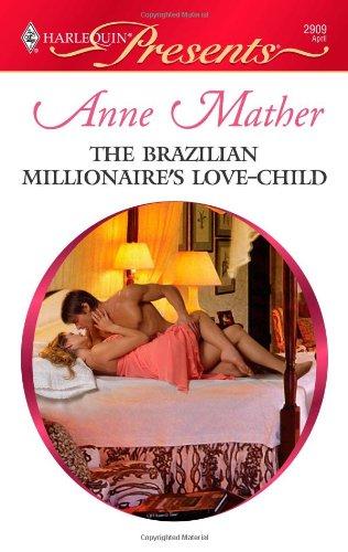 Image of The Brazilian Millionaire's Love-Child