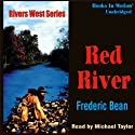 The Red River: Rivers West #19