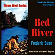 The Red River: Rivers West #19 | Frederic Bean