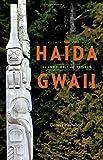 Haida Gwaii: Islands of the People, Fourth Edition