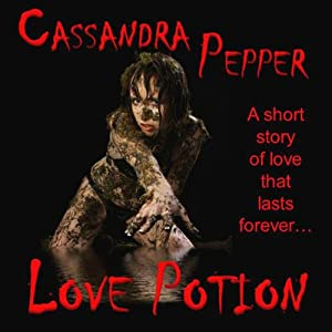 Love Potion | [Cassandra Pepper]