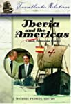Iberia and the Americas [3 volumes]:...