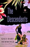 img - for The Descendants: A Novel Reprint Edition by Hemmings, Kaui Hart (2008) book / textbook / text book