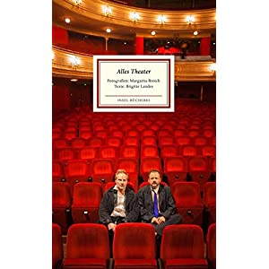 Alles Theater: Schauspielerporträts (Insel-Bücherei)