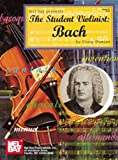 Mel Bay The Student Violinist: Bach (0786621176) by Craig Duncan