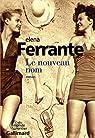 L'amie prodigieuse, tome 2 : Le nouveau nom par Ferrante