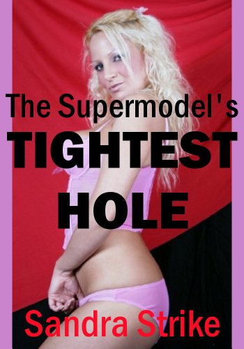 The Supermodel's Tightest Hole: Anal Sex in the Hotel Room