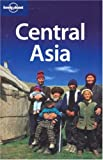 Lonely Planet Central Asia (Lonely Planet Central Asia)