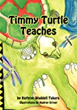 img - for Timmy Turtle Teaches book / textbook / text book