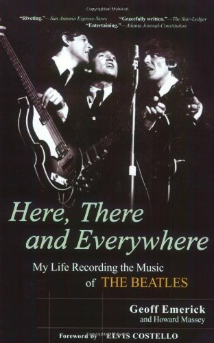 Here, There and Everywhere: My Life Recording the Music...