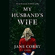 My Husband's Wife: A Novel Audiobook by Jane Corry Narrated by Rosalyn Landor
