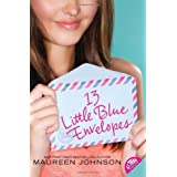 13 Little Blue Envelopes ~ Maureen Johnson