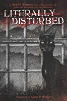 Literally Disturbed: Tales to Keep You Up at Night