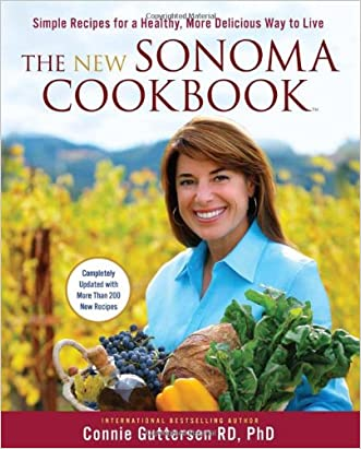 The New Sonoma Cookbook: Simple Recipes for a Healthy, More Delicious Way to Live
