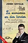 La economa en dos tardes: Un manual...