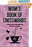 Mom's Book Of Crosswords: 100 novelty...