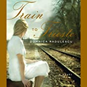 Train to Trieste | [Domnica Radulescu]