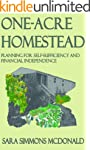 One Acre Homestead: Planning for self...