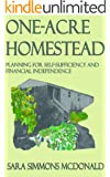 One Acre Homestead: Planning for self-sufficiency and financial independence (English Edition)
