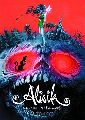 Alisik (4) : La mort