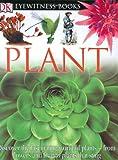 DK Eyewitness Books: Plant (0756607159) by Burnie, David