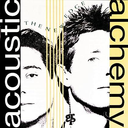 Acoustic Alchemy - Rive Gauche