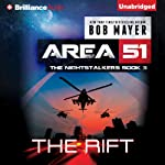 The Rift: Area 51: The Nightstalkers, Book 3 (       UNABRIDGED) by Bob Mayer Narrated by Eric G. Dove