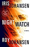 Night Watch: A Novel (Kendra Michaels)
