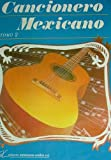 img - for Cancionero Mexicano (Tomo II) book / textbook / text book