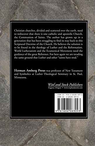 The Communion of Saints: A Study of the Origin and Development of Luther's Doctrine of the Church