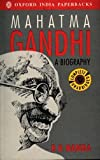 img - for Mahatma Gandhi: A Biography (Oxford India Paperbacks) book / textbook / text book
