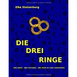 DIE DREI RINGEvon &#34;Elke Stolzenburg&#34;