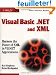 Visual Basic� .NET and XML: Harness t...