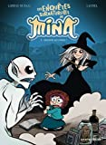 Les enquêtes surnaturelles de Mina, Tome 1 : Descente aux enfers !