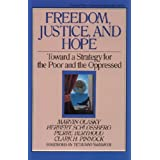 Freedom, Justice, and Hope: Toward a Strategy for the Poor and the Oppressed (Turning Point Christian Worldview Series) ~ Marvin Olasky