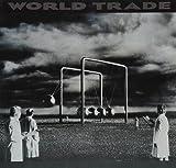World Trade [Vinyl]