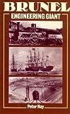 Brunel: Engineering Giant (0713451726) by Hay, Peter