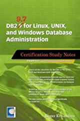 DB2 9.7 for Linux, UNIX, and Windows Database Administration (Exam 541)